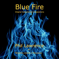 Phil Lawrence | Blue Fire