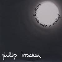 Phillip Bracken: Everything Looks Better In Candlelight