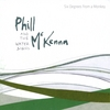 Phill McKenna & The Water Signs: Six Degrees from a Monkey