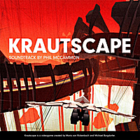 Phil McCammon: Krautscape Soundtrack