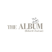 Phil Newton | The Album (Before It's Too Late)