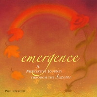 Phil Okrend | Emergence, A Meditative Journey Through the Seasons