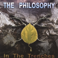 The Philosophy | In The Trenches