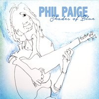 Phil Paige | Shades of Blue