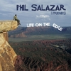 Phil Salazar: Life On the Edge