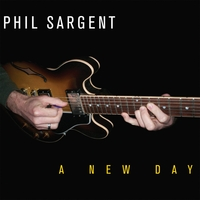 Phil Sargent | A New Day