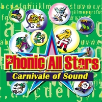 Phonic All Stars | Carnivale of Sound