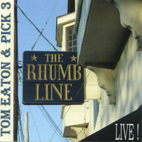 Tom Eaton and Pick 3 | Live At The Rhumb Line!