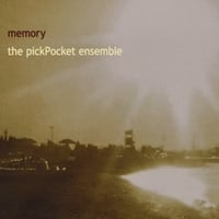 The Pickpocket Ensemble | memory