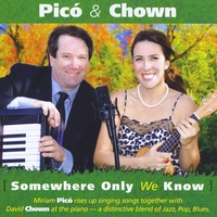 Miriam Pico & David Chown | Somewhere Only We Know