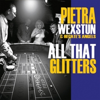 Pietra Wexstun & Hecate's Angels | All That Glitters