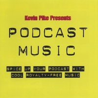 Kevin Pike | Podcast Music