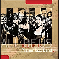 Pilsner Jazz Band: All of Us