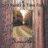 Pinecats: Dirt Roads & Time Past