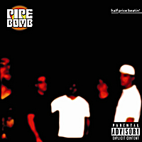 Pipebomb | Half Price Beatin'