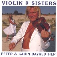 Peter & Karin Bayreuther - Violin 9 Sisters
