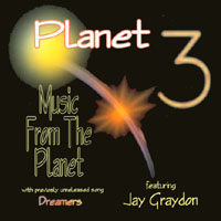 Planet 3 featuring Jay Graydon | Music From The Planet