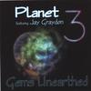 Planet 3 featuring Jay Graydon: Gems Unearthed