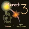 Planet 3 featuring Jay Graydon: Music From The Planet
