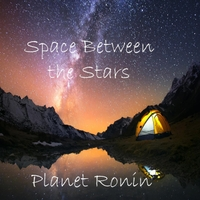 Planet Ronin | Space Between the Stars