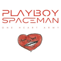 Playboy Spaceman | One Heart Army