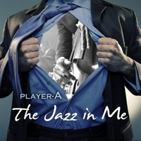 Player A | The Jazz in Me