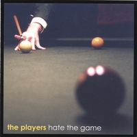 The Players Band | Hate the Game