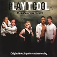 Original Los Angeles Cast Recording | Play It Cool