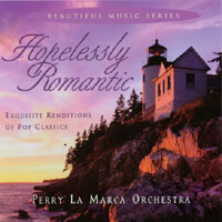 Perry La Marca Orchestra | Hopelessly Romantic
