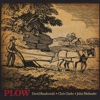 Plow by David Bandrowski