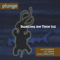 Plunge | Dancing on Thin Ice