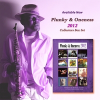 Plunky & Oneness | Plunky & Oneness 2012 Collectors' Box Set