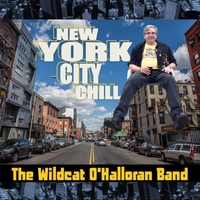 The Wildcat O'Halloran Band | New York City Chill