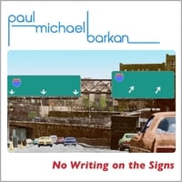 paul michael barkan | No Writing on the Signs (Special Edition)