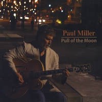 Paul Miller | Pull of the Moon