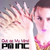 Pm Inc: Out of My Mind