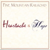 PINE MOUNTAIN RAILROAD: Heartache & Hope