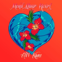 Ali'i Kane | Mend Your Heart