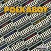 polkaboy: polkaboy