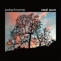 Polychrome | Red Sun