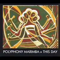 Polyphony Marimba | This Day