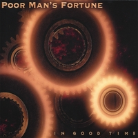 Poor Man's Fortune | In Good Time