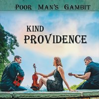 Poor Man's Gambit | Kind Providence