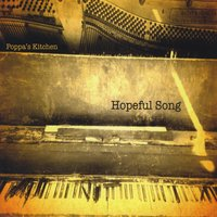 Poppa's Kitchen | Hopeful Song