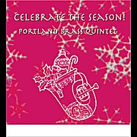 Portland Brass Quintet | Celebrate the Season!