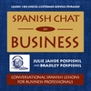 Julie Jahde Pospishil & Brad Pospishil: Spanish Chat for Business