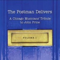 Various Artists | The Postman Delivers: A Chicago Musicians' Tribute to John Prine Vol. 1