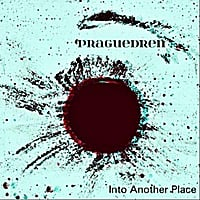 Praguedren | Into Another Place