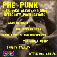 Various Artists | Pre-Punk 1965-1968 Cleveland, Ohio Integrity Productions