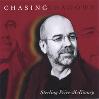 Sterling Price-McKinney | Chasing Shadows